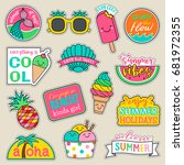 Stock vector set of fashion patches cute colorful badges fun cartoon icons design vector in summer holidays 681972355