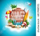 vector summer time holiday... | Shutterstock .eps vector #681988531