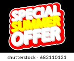 special summer offer  isolated... | Shutterstock .eps vector #682110121