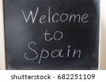 welcome to spain. the... | Shutterstock . vector #682251109