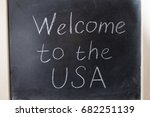 welcome to the usa. the... | Shutterstock . vector #682251139
