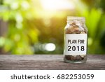plan for 2018 word with coin in ... | Shutterstock . vector #682253059