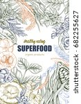 superfood  realistic sketch... | Shutterstock .eps vector #682255627