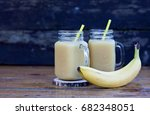 banana juice in jars on old... | Shutterstock . vector #682348051