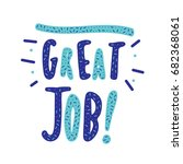 great job  banner. vector... | Shutterstock .eps vector #682368061