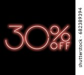 neon sign 30  discount. a red... | Shutterstock .eps vector #682389394