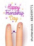 happy friendship day card....   Shutterstock . vector #682459771