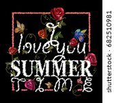 embroidery i love summer time.... | Shutterstock .eps vector #682510981