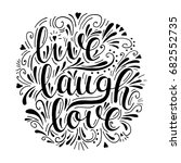 Live Laugh Love. Vector...
