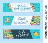 welcome back to school  set of... | Shutterstock .eps vector #682564981