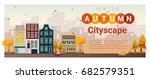 hello autumn cityscape... | Shutterstock .eps vector #682579351