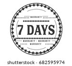 7 days warranty icon vintage... | Shutterstock .eps vector #682595974