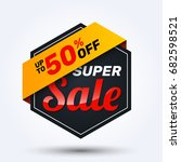 sale discount banner design... | Shutterstock .eps vector #682598521