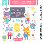 Stock vector back to school design set with cute cartoon animals characters and study items for kids 682695454