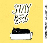 stay in bed. funny illustration ... | Shutterstock .eps vector #682804231