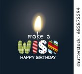 make a wish birthday candle.... | Shutterstock .eps vector #682873294