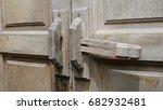 antique wooden door locks. | Shutterstock . vector #682932481