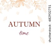 autumn leaves background. hand... | Shutterstock .eps vector #682932751
