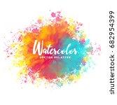 colorful watercolor splash... | Shutterstock .eps vector #682954399