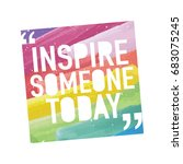 inspirational quote   inspire... | Shutterstock .eps vector #683075245