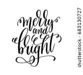 merry and bright hand lettering ... | Shutterstock . vector #683130727