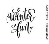 winter fun hand lettering...   Shutterstock . vector #683131099