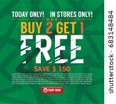 buy 2 get 1 free background... | Shutterstock .eps vector #683148484
