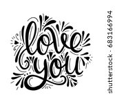 Stock vector love you vector hand drawn calligraphy phrase template for greeting card 683166994