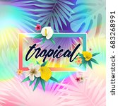 summer tropical design with... | Shutterstock .eps vector #683268991