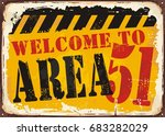 welcome to area 51 retro road... | Shutterstock .eps vector #683282029