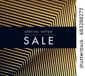 special offer sale with gold... | Shutterstock .eps vector #683288275