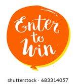 enter to win raster sign  win... | Shutterstock . vector #683314057