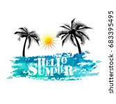 hello summer. vector | Shutterstock .eps vector #683395495