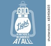 bible quotes  god is light in... | Shutterstock .eps vector #683406835