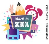 back to school. blackboard.... | Shutterstock .eps vector #683427865