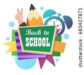 back to school. blackboard. | Shutterstock .eps vector #683427871