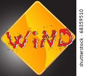 grunge warning sign of the wind ... | Shutterstock .eps vector #68359510