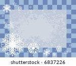 jpeg winter checker frame with... | Shutterstock . vector #6837226