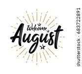 welcome august   firework  ... | Shutterstock .eps vector #683722891
