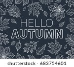 hello autumn. leaves of... | Shutterstock .eps vector #683754601