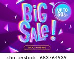 bright big sale banner with 3d... | Shutterstock .eps vector #683764939