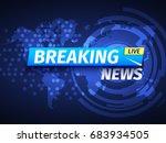 breaking news background. world ... | Shutterstock .eps vector #683934505