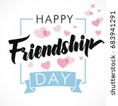 happy friendship day greeting... | Shutterstock .eps vector #683941291