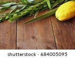 jewish festival of sukkot.... | Shutterstock . vector #684005095