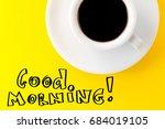 coffee espresso in small white... | Shutterstock . vector #684019105