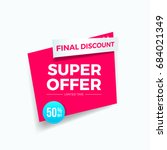 super offer 50  off label | Shutterstock .eps vector #684021349