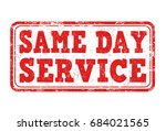 same day service sign or stamp...