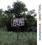 Small photo of Keep Out Sign