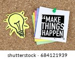 Small photo of Success and motivation concept,Motivational quote, Make things happen