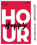 happy hour. typography grungy...   Shutterstock .eps vector #684243439